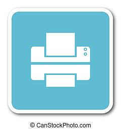 printer blue square internet flat design icon