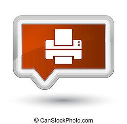 Printer icon prime brown banner button