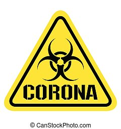 PrintWarning sign for Covid19 Corona  Virus concept - ...