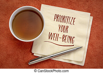 prioritize your well-being inspiraitonal note - prioritize ...