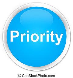 Priority premium cyan blue round button