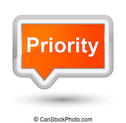 Priority prime orange banner button