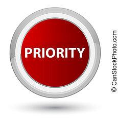 Priority prime red round button