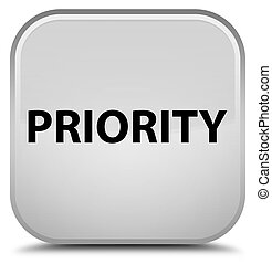 Priority special white square button