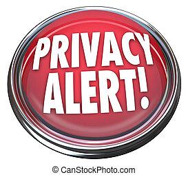 Privacy Alert 3d Red Button Light Warning Danger