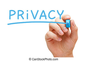 Hand writing Privacy with blue marker on transparent wipe board.