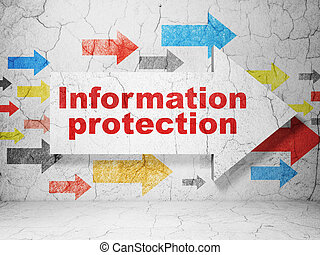 Privacy concept: arrow whis Information Protection on grunge wall background