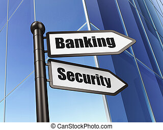Privacy concept: Banking Security on Building background