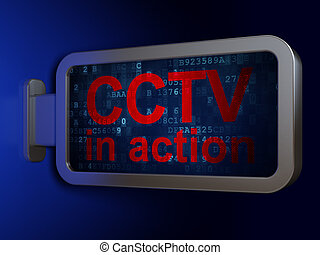Privacy concept: CCTV In action on billboard background