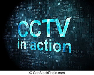 Privacy concept: CCTV In action on digital background