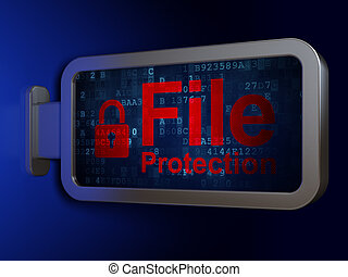 Privacy concept: File Protection and Closed Padlock on billboard background