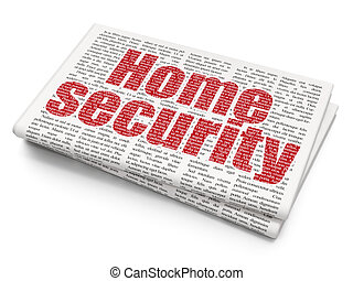 Privacy concept: Home Security on Newspaper background