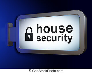 Privacy concept: House Security and Closed Padlock on billboard background