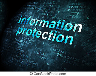 Privacy concept: Information Protection on digital background