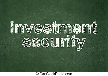 Privacy concept: Investment Security on chalkboard background
