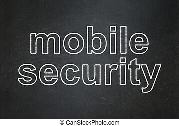Privacy concept: Mobile Security on chalkboard background