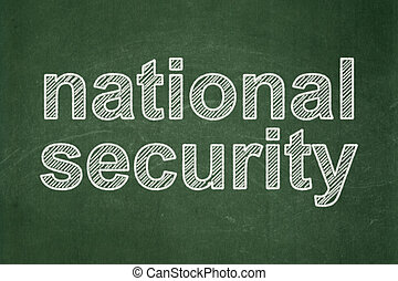 Privacy concept: National Security on chalkboard background