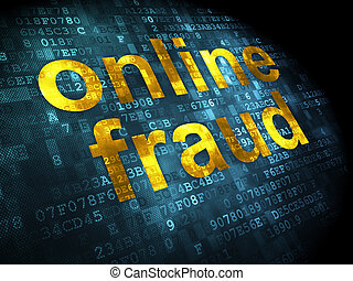 Privacy concept: Online Fraud on digital background -...