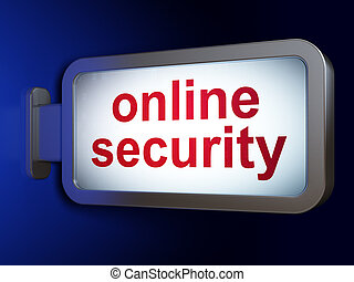 Privacy concept: Online Security on billboard background