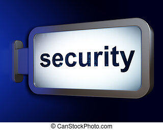 Privacy concept: Security on billboard background