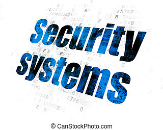 Privacy concept: Security Systems on Digital background