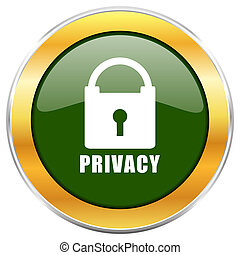 Privacy green glossy round icon with golden chrome metallic border isolated on white background for web and mobile apps designers.
