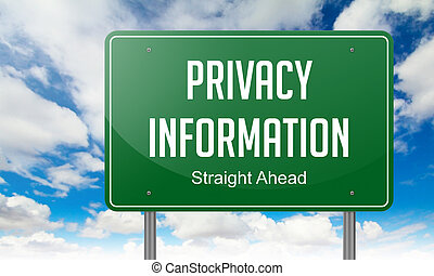 Privacy Information on Highway Signpost. - Highway Signpost...
