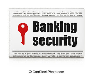 Privacy news concept: newspaper with Banking Security and Key