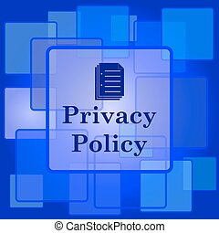 Privacy policy icon. Internet button on abstract background.