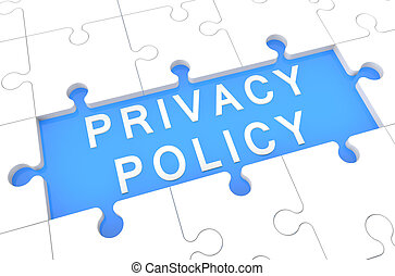 Privacy Policy - puzzle 3d render illustration with word on...