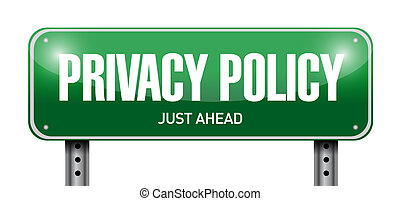 privacy policy road sign illustration design over a white...