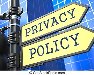 Privacy Policy Roadsign. - Privacy Policy Concept. Waymark...