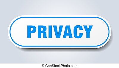 privacy sign. rounded isolated button. white sticker - ...