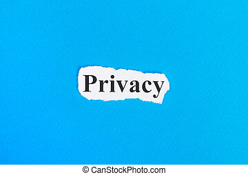 Privacy text on paper. Word Privacy on torn paper. Concept Image