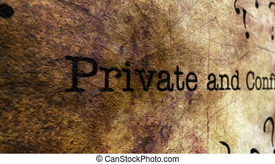 Private and confidential grunge concept