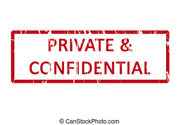 Private and confidential office rubber stamp - An office...