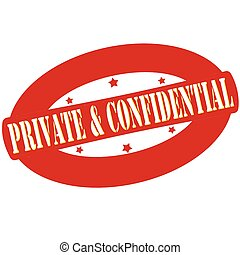 Private and confidential - Stamp with words private and ...