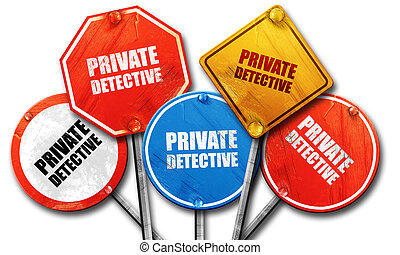 private detective, 3D rendering, rough street sign collection