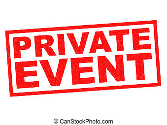 PRIVATE EVENT red Rubber Stamp over a white background.