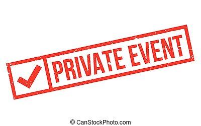 Private Event rubber stamp