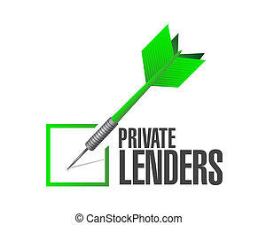 private lenders approval check dart sign concept...