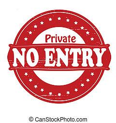 Private no entry