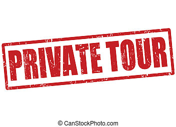 Private tour stamp - Private tour grunge rubber stamp on...