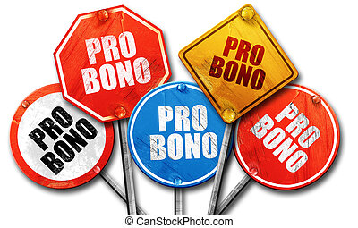 pro bono, 3D rendering, rough street sign collection