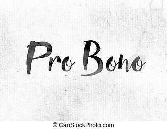 Pro Bono Concept Painted in Ink
