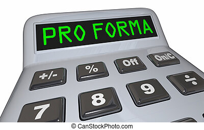 Pro Forma Calculator Budget Finances 3d Illustration