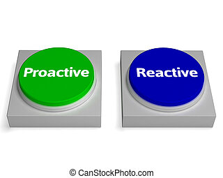 Proactive Reactive Buttons Shows Active Or Reacting -...