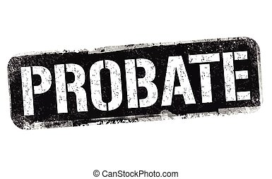Probate sign or stamp on white background, vector ...