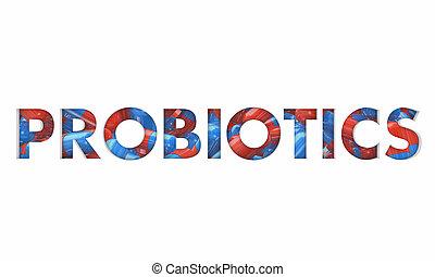 probiotics, 健康, 膠囊, 藥丸, 醫學, 詞, 3d, 插圖