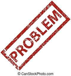 Problem rubber stamp - Problem grunge rubber stamp on a ...